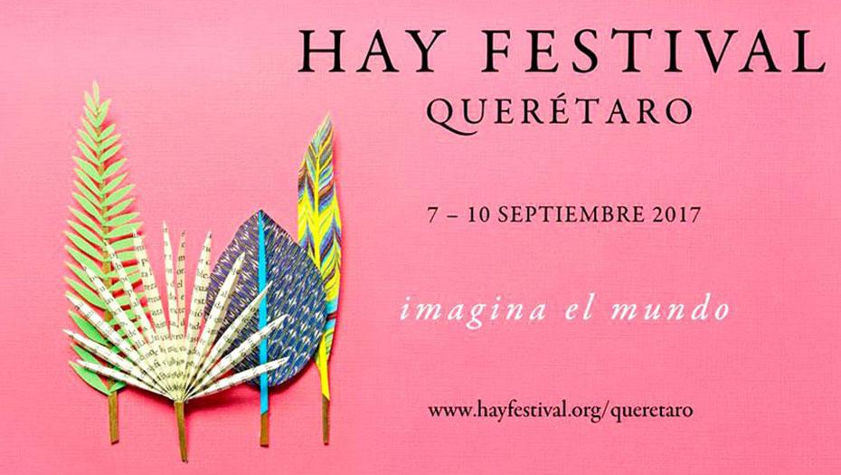 <h1>Inauguran Hay Festival Querétaro 2017</h1>